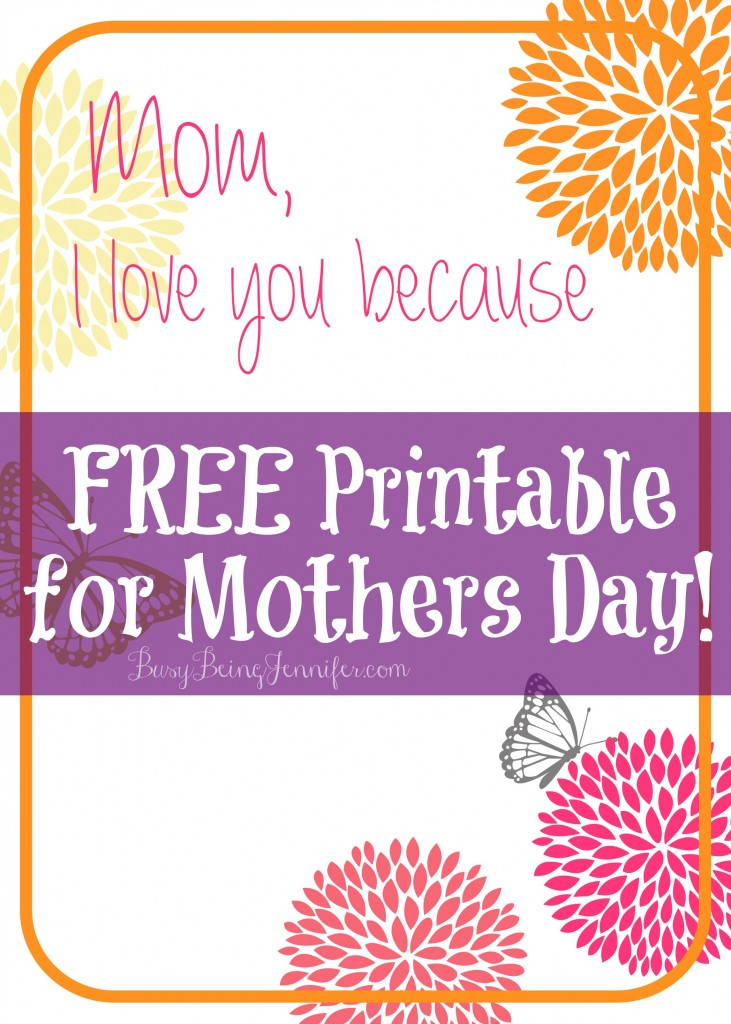 Mothers Cay Printable for Free!  - BusyBeingJennifer.com