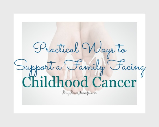Practical Ways to Support a Family Facing Childhood Cancer - BusyBeingJennifer.com #Duckprints #CleverGirls