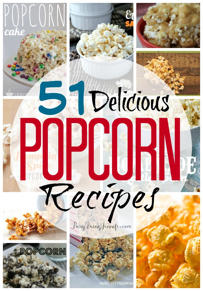 51 Delicious Popcorn Recipes - busybeingjennifer.com
