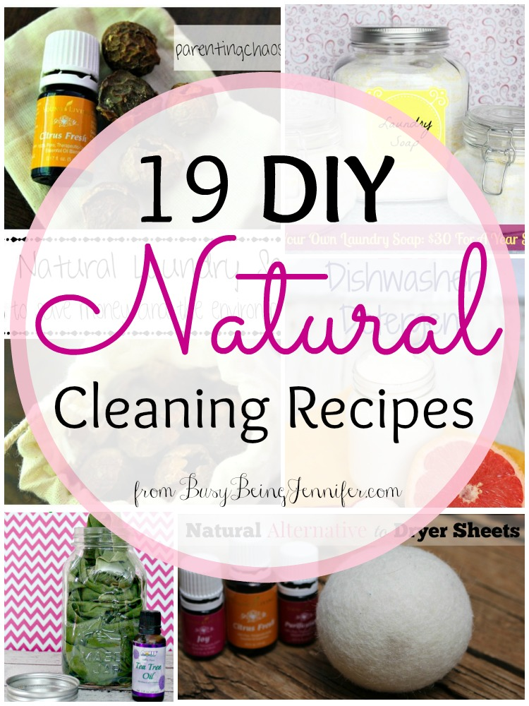 19 DIY Natural Cleaning Recipes from BusyBeingJennifer.com