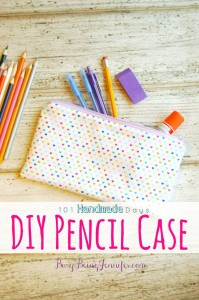 DIY Pencil Case - BusyBeingJennifer.com #101HandmadeDays