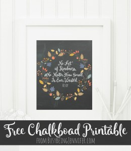 FREE PRINTABLE -No Act of Kindness, No Matter How Small, is Ever Wasted (Free Printable) #ChainOfBetters #ad