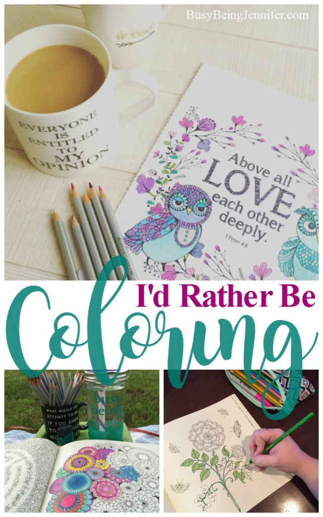 I'd much rather be coloring and here's why ... busybeingjennifer.com
