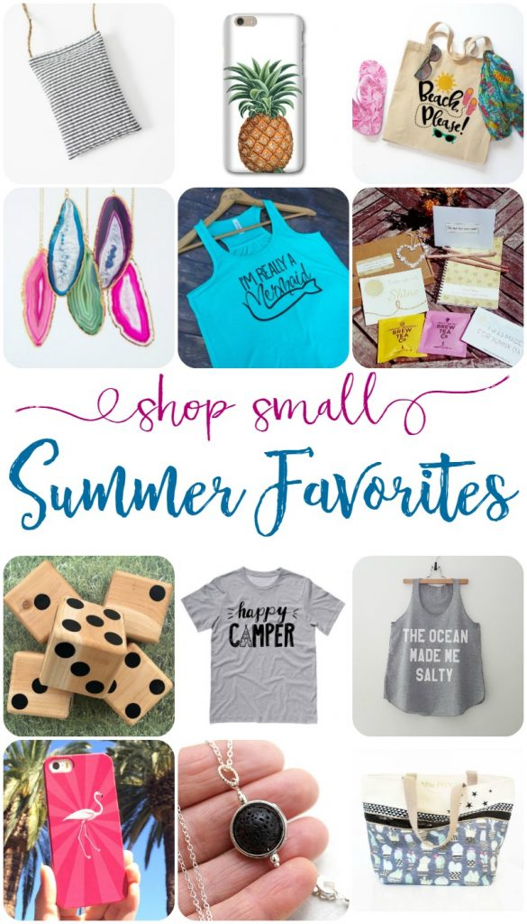 Shop Small: Summer Favorites! If I can't make it myself, I'm most likely to purchase it from a small or handmade shop!