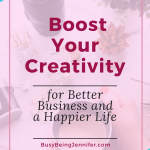 Everyday Boss: Boost Your Creativity for Better Business and a Happier Life