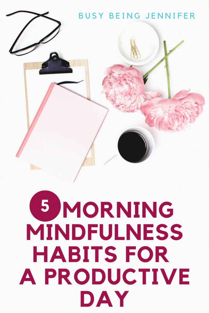 Establishing a few morning mindfulness habits can help improve your life and your productivity levels. It helps to keep you positive and helps you establish a routine that you can look forward to.