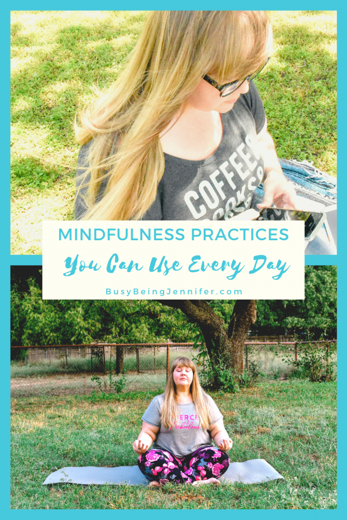 Mindfulness Practices You Can Use Every Day